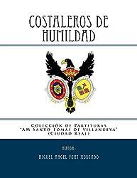 COSTALEROS DE HUMILDAD - Marcha Procesional: Partituras para Agrupación Musical (Colección de la AM Santo Tomás de Villanueva ()