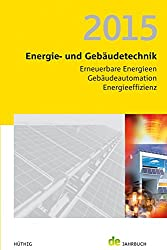 Jahrbuch Energie- und Gebäudetechnik 2015 (de-Jahrbuch)