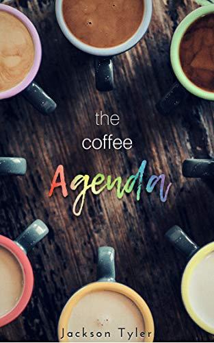 The Coffee Agenda (English Edition) eBook: Jackson Tyler ...