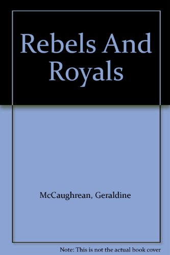 Rebels and royals