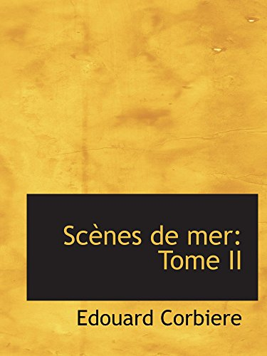 Scènes de mer: Tome II