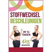 Stoffwechsel beschleunigen: In 14 Tagen 4kg abnehmen