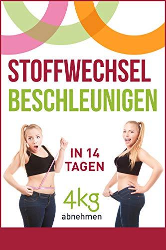 Stoffwechsel beschleunigen: In 14 Tagen 4kg abnehmen -