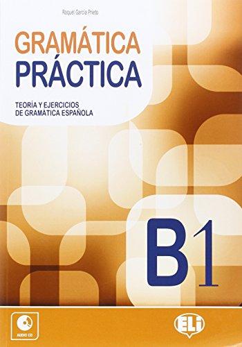 Gramatica practica. B1. Con CD Audio. Per le Scuole superiori