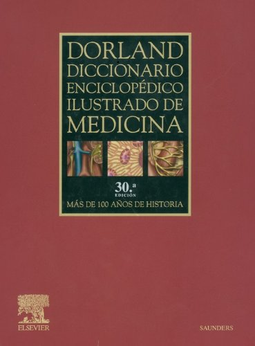 Dorland Diccionario enciclopédico ilustrado de medicina por Dorland