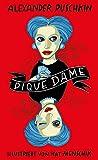 Pique Dame (Illustrierte Lieblingsb?cher, Band 8)
