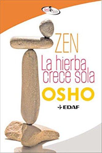 Zen, La Hierba Crece Sola (Best Book)