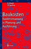 Baukosten - Kostensteuerung in Planung und Ausführung
