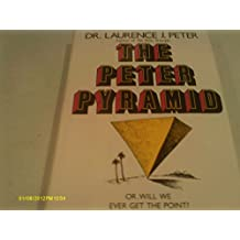 The Peter Pyramid: Or, Will We Ever Get the Point?