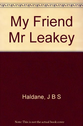 My friend Mr Leakey