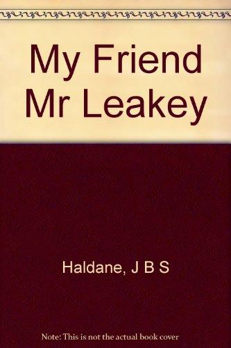 My friend Mr Leakey