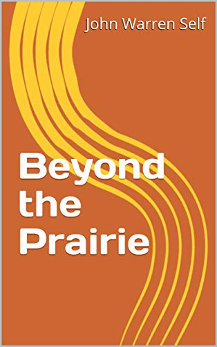 Beyond the Prairie (Western Book 0) (English Edition)
