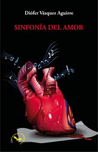 SINFONÍA DEL AMOR (1) por DIOFER  VASQUEZ AGUIRRE