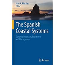 The Spanish Coastal Systems: Dynamic Processes, Sediments and Management (Springer Geology)