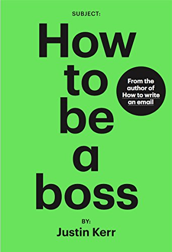 How to be a boss (English Edition)