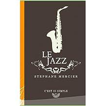 Le Jazz (C'est si simple)