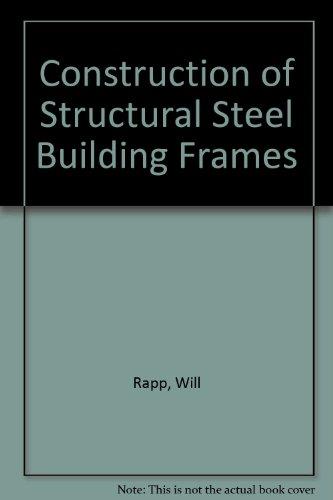 Structural Steel Frame (Construction of Structural Steel Building Frames)