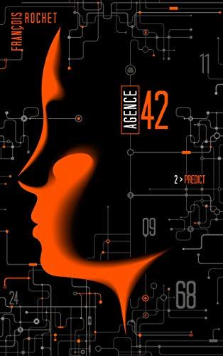 Agence 42 - Tome 2 - Predict par  François Rochet