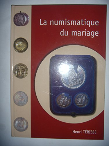 La Numismatique du Mariage par Henri Terisse