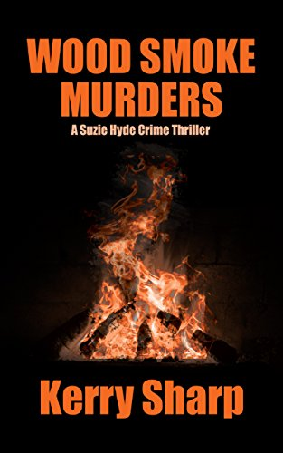 Book cover image for WOOD SMOKE MURDERS (Suzie Hyde Crime Thriller Book 3)
