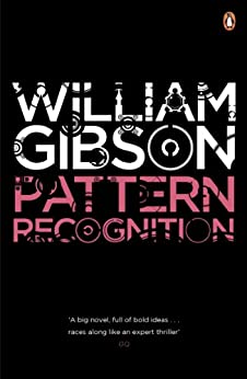 Pattern Recognition (Blue Ant) by [Gibson, William]