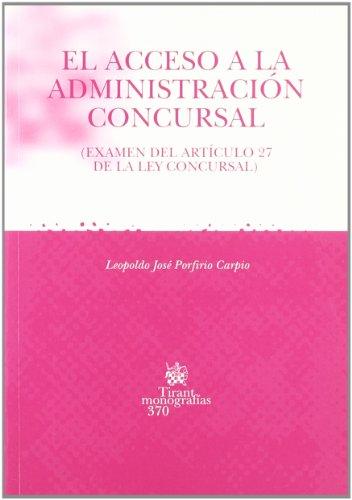 El acceso a la administración concursal