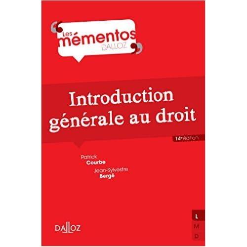 Introduction générale au droit - 14e éd. de Patrick Courbe ,Jean-Sylvestre Bergé ( 17 juin 2015 )