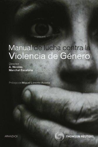Manual de lucha contra la violencia de género (Técnica Tapa Dura)