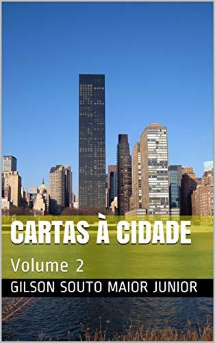 Cartas à Cidade: Volume 2 (Portuguese Edition)