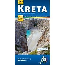 Kreta MM-Wandern: Wanderführer mit GPS-kartierten Routen.