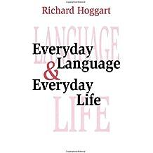 Everyday Language and Everyday Life