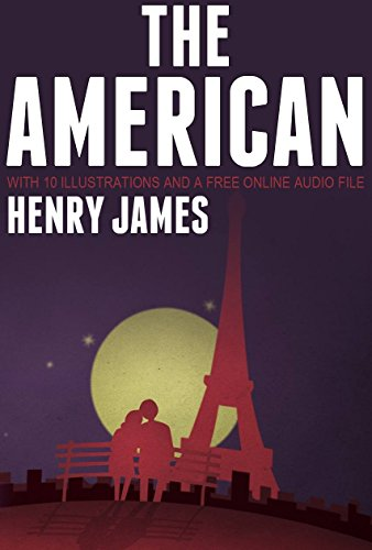 the-american-with-10-illustrations-and-a-free-online-audio-file-english-edition