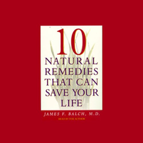 Ten Natural Remedies that Can Save Your Life  Audiolibri