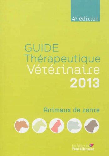 Guide thérapeutique vétérinaire : Animaux de rente