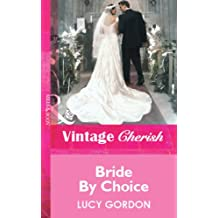 Bride By Choice (Mills & Boon Vintage Cherish)