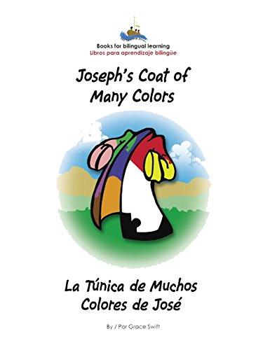 Joseph's Coat of Many Colors- La Tunica de Muchos Colores de Jose
