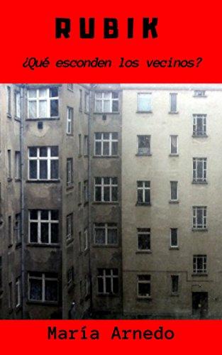 Rubik: ¿Qué esconden los vecinos? por María Arnedo