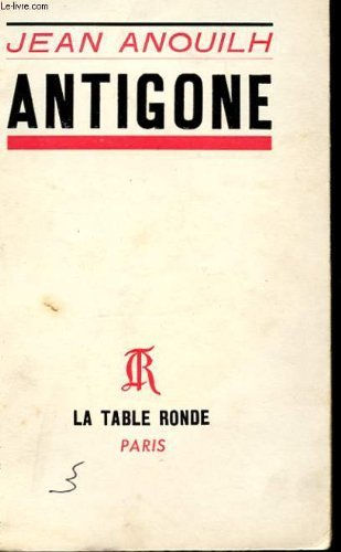 Antigone (French Language Edition) by Jean Anouilh (1946-06-15)