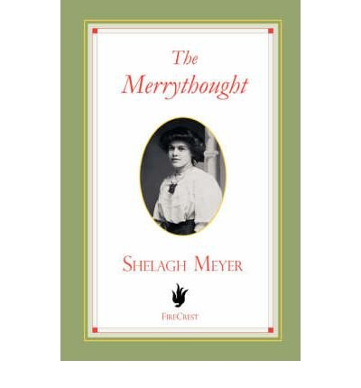 the-merrythought-the-merrythought-by-meyer-shelagh-author-on-may-01-2008-paperback-