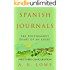 Spanish Journals: The Posthumous Diary of an Expat: Part Three - Consolidation