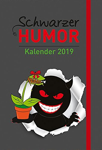 Schwarzer Humor - Kalender 2019: Taschenkalender mit Lesebändchen und Gummiband
