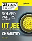 #9: 38 Years' Chapterwise Topicwise Solved Papers (2016-1979) IIT JEE Chemistry