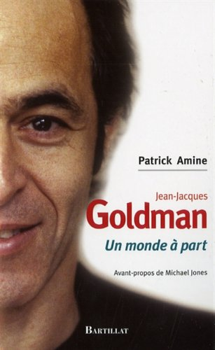 JEAN-JACQUES GOLDMAN UN MONDE A PART