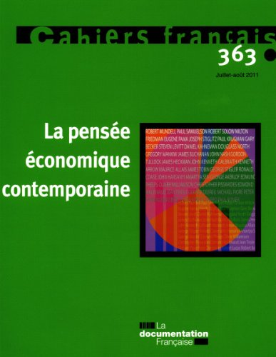 La pensée économique contemporaine (N.363 Juillet-Aout 2011)
