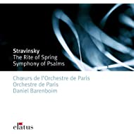 Stravinsky: Le Sacre du printemps (Rite of Spring) & Symphony of Psalms