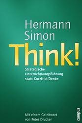 Think - Strategische Unternehmensführung statt Kurzfrist-Denke