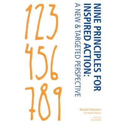 nine-principles-for-inspired-action-a-new-targeted-perspective-author-ronald-p-finklestein-jan-2008