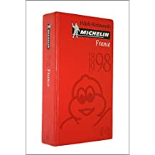 Michelin Red Guide France, 1898 1998: Hotels-Restaurants