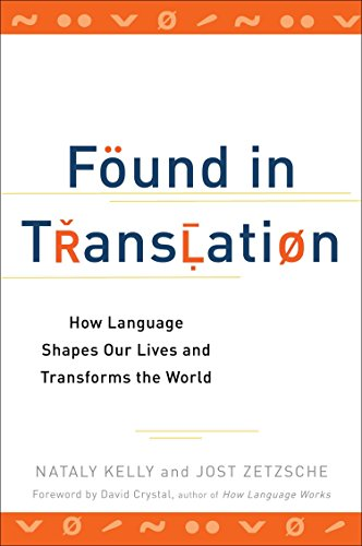 Found in Translation: How Language Shapes Our Lives and Transforms the World Basic Ip Phone