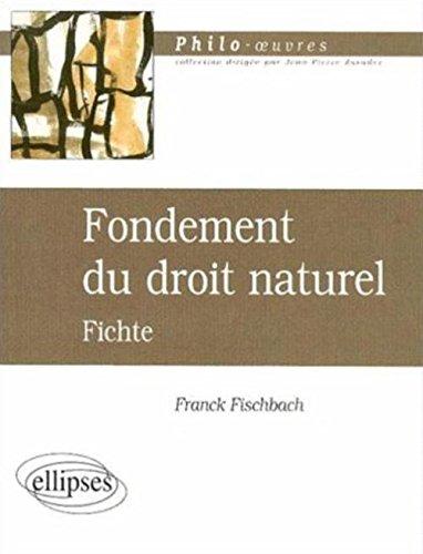 Fondement du droit naturel : Fichte par Franck Fischbach